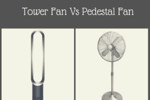 Tower Fan Vs Pedestal Fan